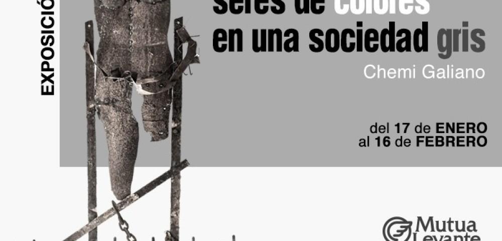 <div class='banner_marca'></div><div class='banner_title'>Seres de colores en una sociedad gris</div><div class='banner_content'>Chemi Galiano expone su muestra escultórica en la Fundación Mutua Levante</div>