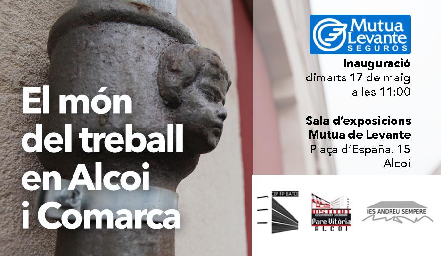 El món del treball en Alcoi i Comarca, a la sala Mutua Levante
