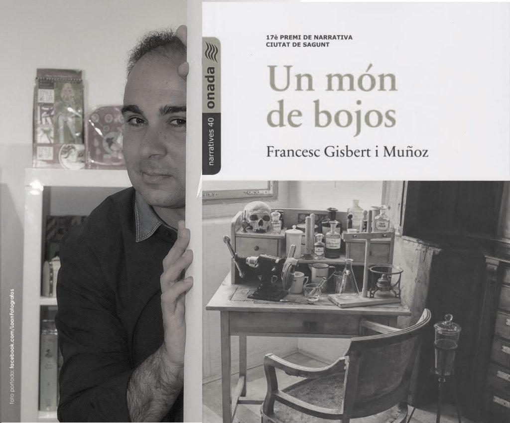 La novel•la 'Un món de bojos' de Francesc Gisbert