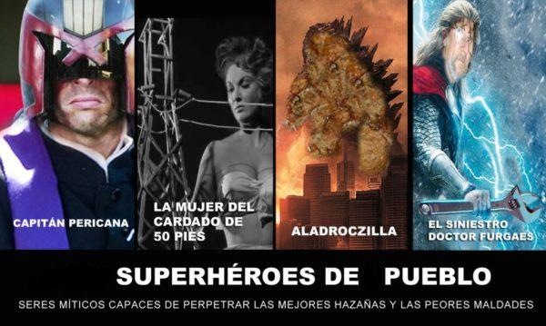 Superhéroes de pueblo