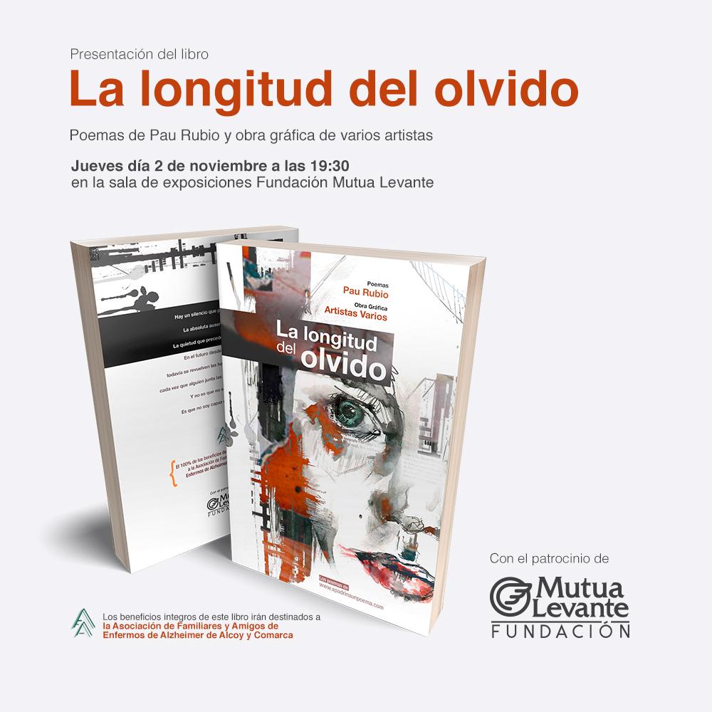 Presentación del libro 'La longitud del olvido' en Fundación Mutua Levante