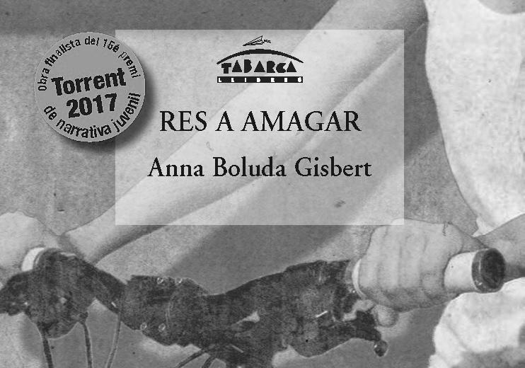 'Res a amagar' novel·la finalista del premi de narrativa juvenil Ciutat de Torrent 2017