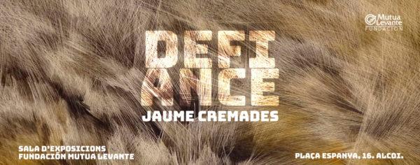 'Defiance' exposición de Jaume Cremades